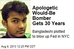 Apologetic Would-Be Bomber Gets 30 Years