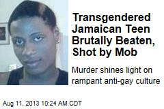 Transgendered Jamaican Teen Brutally Beaten, Shot by Mob