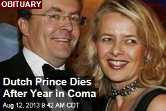 Dutch Prince Dies After Year in Coma