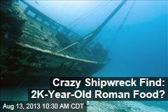 Crazy Shipwreck Find: 2K-Year-Old Roman Food?
