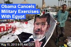 Obama Cancels Military Exercises With Egypt
