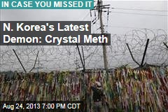 N. Korea's Latest Demon: Meth
