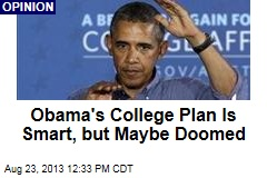 Obama's College Plan Is Smart, but Maybe Doomed