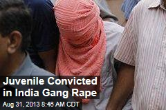 Juvenile Convicted in India Gang Rape