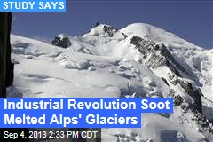 Industrial Revolution's Soot Shrank the Alps