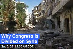 Why Congress Is Divided on Syria