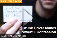 Drunk Driver Makes Powerful Confession