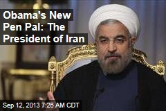 Obama's New Pen Pal: The President of Iran
