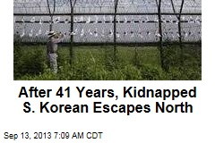 After 41 Years, Kidnapped S. Korean Escapes North