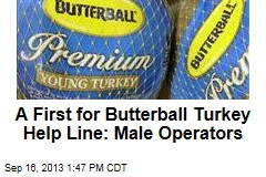A First for Butterball Turkey Help Line: Male Operators