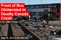 Front of Bus Obliterated in Deadly Canada Crash