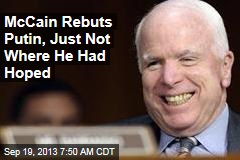 McCain Rebuts Putin, Just Not Where He Had Hoped
