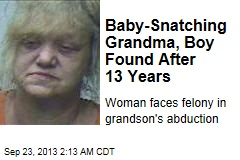 Baby-Snatching Grandma Found 13 Years Later