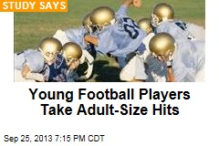 Young Football Players Take Adult-Size Hits