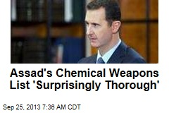 Assad's Chemical Weapons List 'Surprisingly Thorough'
