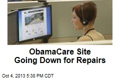 ObamaCare Website Going Down for Repairs
