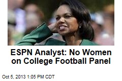 ESPN Analyst: No Women on College Football Panel