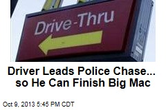Drunk Driver Leads Chase to Finish His Big Mac