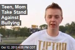 Teen, Mom Take Stand Against Bullying