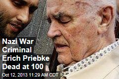 Nazi War Criminal Erich Priebke Dead at 100