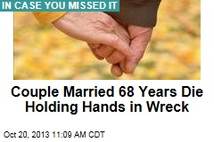 Couple Married 68 Years Die Holding Hands in Wreck