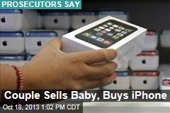 Couple Sells Baby, Buys iPhone