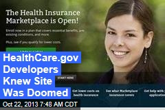HealthCare.gov Developers Knew Site Was Doomed