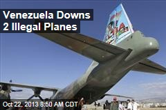 Venezuela Downs 2 Illegal Planes