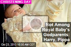Not Among Royal Baby's Godparents: Harry, Pippa