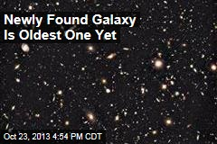 Newly Found Galaxy Is Oldest One Yet