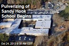 Pulverizing of Sandy Hook School Begins