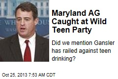 Maryland AG Caught at Wild Teen Party