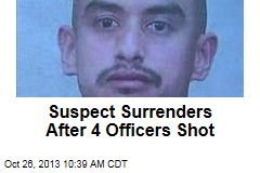 Suspect Surrenders After 4 Officers Shot