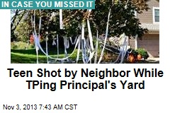Teen Shot by Neighbor While TPing Principal's Yard