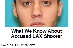 What We Know About Accused LAX Shooter
