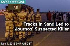 Tracks in Sand Led to Journos' Suspected Killer