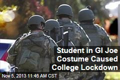 Student in GI Joe Costume Caused College Lockdown