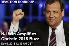 NJ Win Amplifies Christie 2016 Buzz