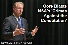 Gore Blasts NSA's 'Crimes Against the Constitution'