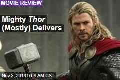 Mighty Thor (Mostly) Delivers