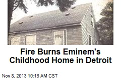 Fire Burns Eminem's Childhood Home in Detroit