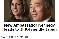 New Ambassador Kennedy Heads to JFK-Friendly Japan