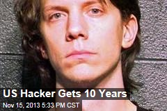 US Hacker Gets 10 Years