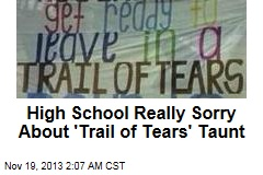 Ala. School Really Sorry About 'Trail of Tears' Banner