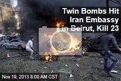 Twin Bombs Hit Iran Embassy in Beirut, Kill 23