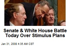 Senate &amp;amp; White House Battle Today Over Stimulus Plans