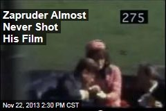 Zapruder Almost Never Shot His Film