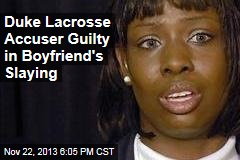 Duke Lacrosse Accuser Guilty in Boyfriend's Slaying