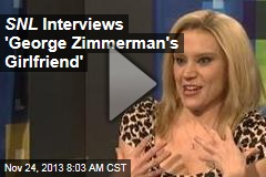 SNL Interviews 'George Zimmerman's Girlfriend'