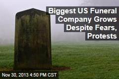 Biggest US Funeral Company Grows Despite Fears, Protests